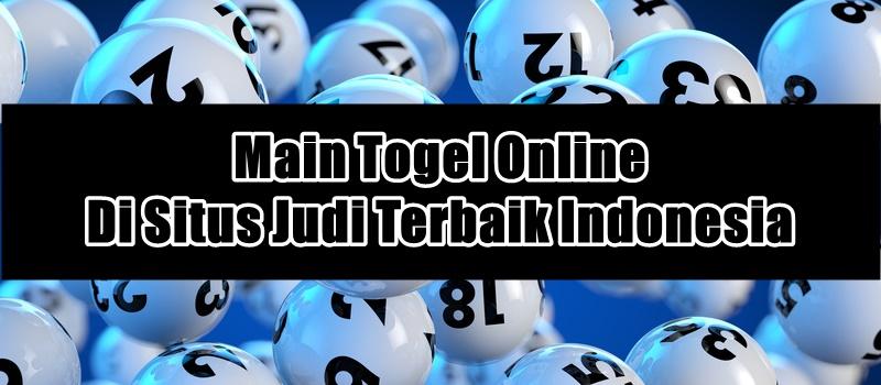 Main Togel Online Di Situs Judi Terbaik Indonesia